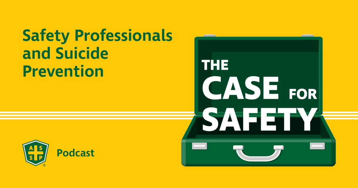 Case for Safety Podcast - Suicide Prevention Graphic