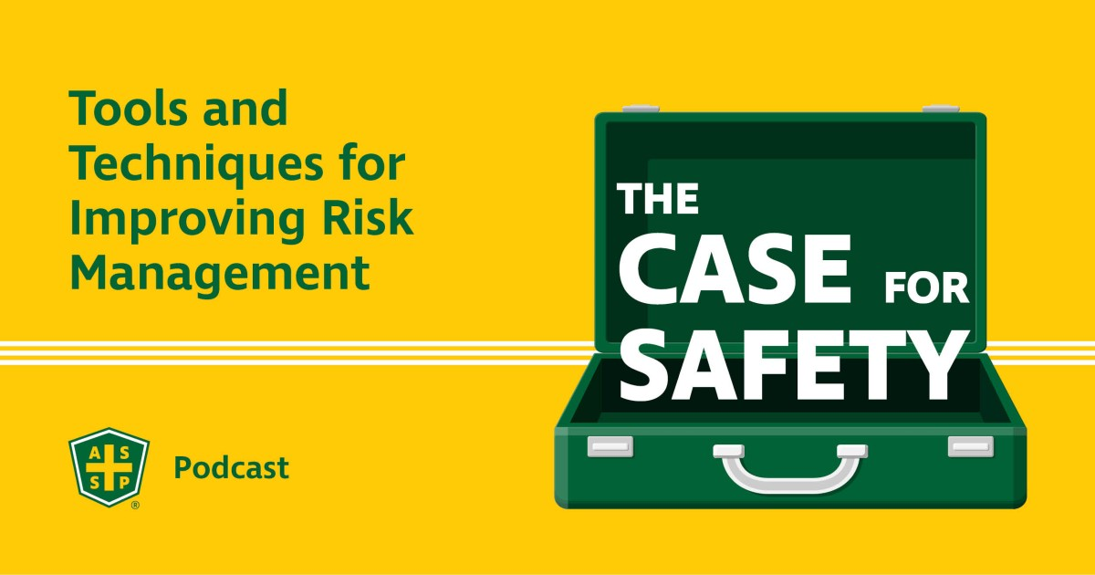 The Case for Safety Podcast Risk Management Tools Graphic
