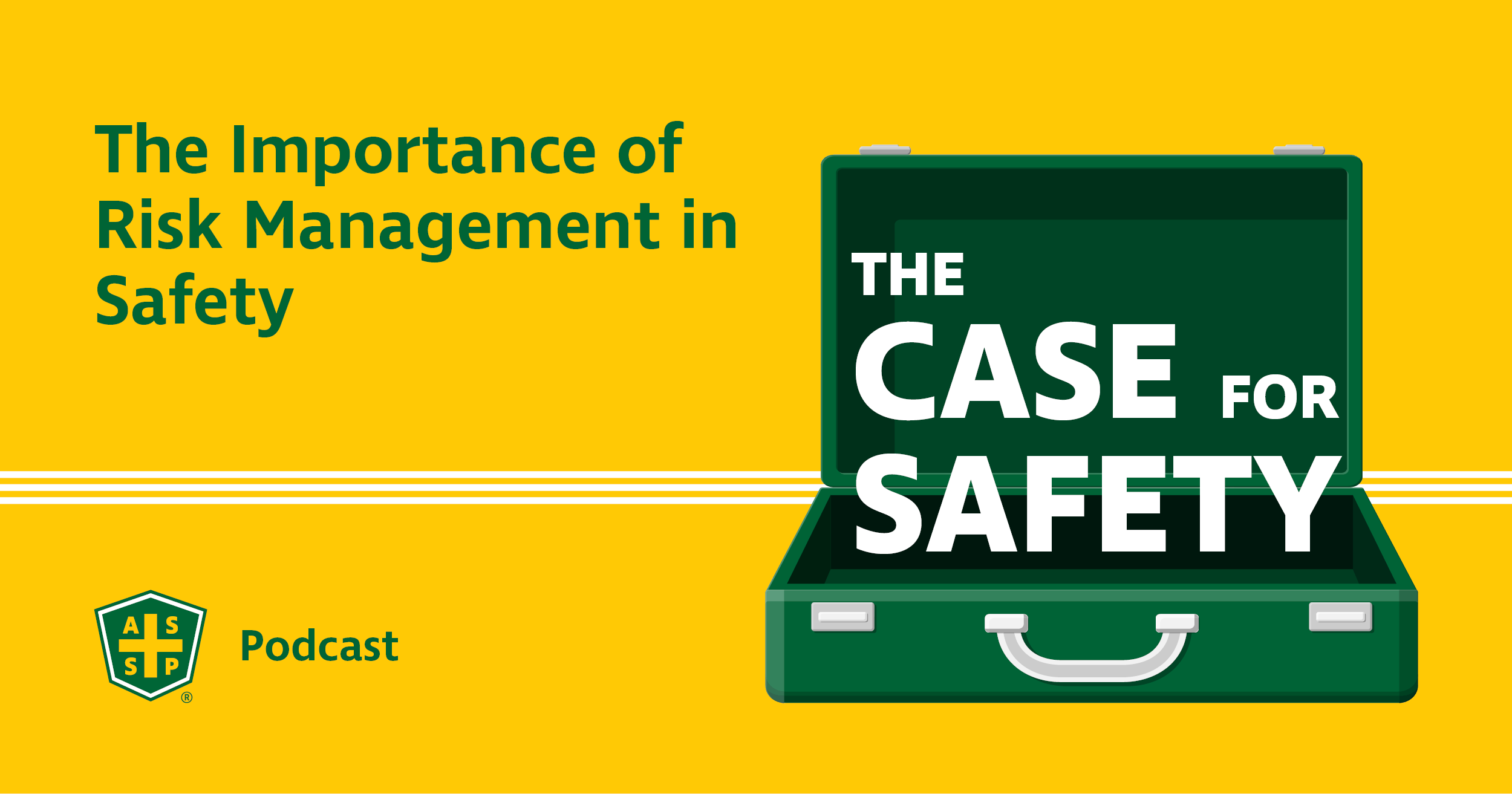 Risk Management in Safety Podcast Graphic