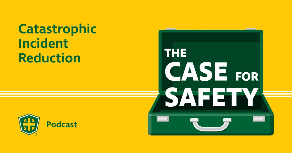 The Case for Safety Podcast Graphic and ASSP logo